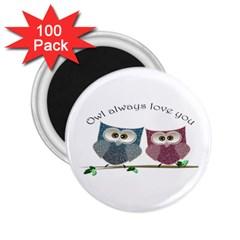 Owl Always Love You, Cute Owls 100 Pack Regular Magnet (round)