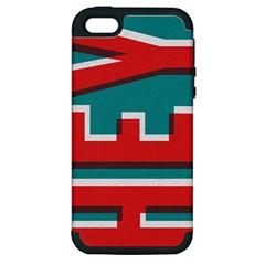 Hey Apple Iphone 5 Hardshell Case (pc+silicone)