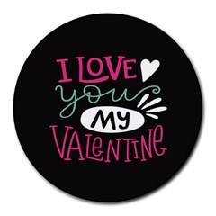 I Love You My Valentine / Our Two Hearts Pattern (black) Round Mousepads